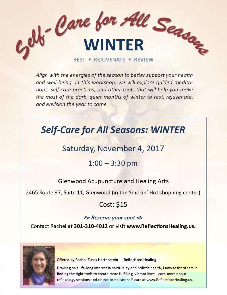 Self-Care for All Seasons: Winter. November 4, 2017, at Glenwood Acupuncture and Healing